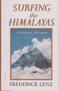 image of Surfing the Himalayas: A Spiritual Adventure