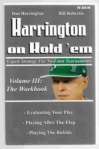 Harrington on Hold 'em Expert Strategy for No Limit Tournaments, Vol. III  -The Workbook