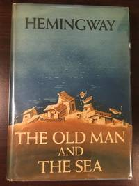 The Old Man and the Sea (First Printing)