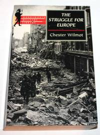 The Struggle for Europe (Wordsworth Military Library)