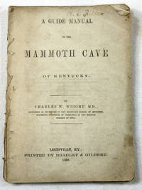 A Guide Manual to the Mammoth Cave of Kentucky