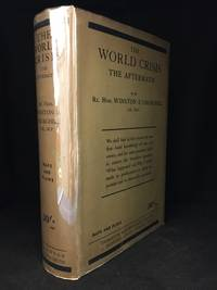 The World Crisis; The Aftermath