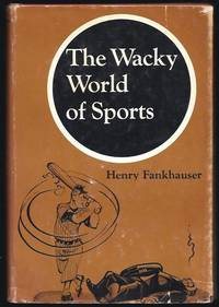 The Wacky World Of Sports