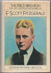 The Price Was High: The Last Uncollected Stories of F. Scott Fitzgerald