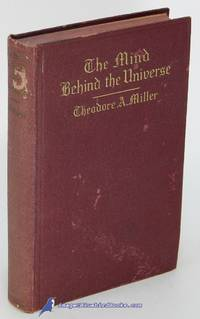 The Mind Behind the Universe: A Book of Faith for the Modern Mind
