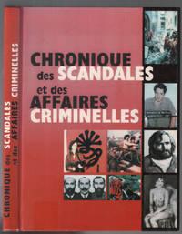 Chronique des scandales et des affaires criminelles