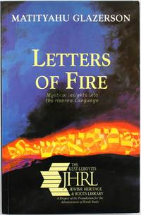 image of Letters of Fire: Mystical Insights into the Hebrew Language