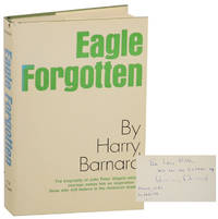 image of Eagle Forgotten: The Life of John Peter Altgeld (Signed)