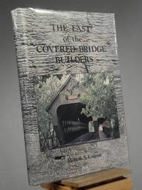 The Last of the Covered Bridge Builders