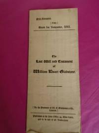 The Last Will and Testament of William Ewart Gladstone.