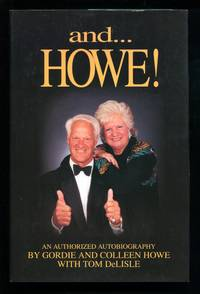 and...Howe!  An Authorized Autobiography