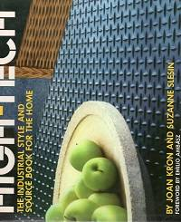 High Tech : The Industrial Style & Source Book for the Home