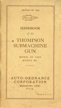 image of Handbook of the Thompson Submachine Gun: Model of 1928, Model M1