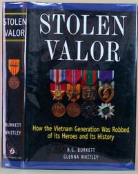 image of STOLEN VALOR How the Vietnam Generation Was Robbed of its Heroes and its  History