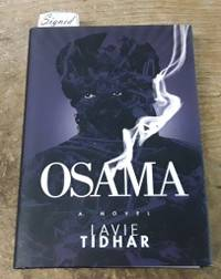 """Osama (SIGNED Limited Edition) Copy """"N"""" of 100 by  Lavie Tidhar - Signed First Edition - 2011 - from Book Gallery // Mike Riley and Biblio.com"""