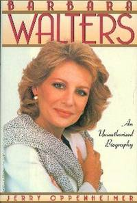 image of Barbara Walters. An Unauthorized Biography
