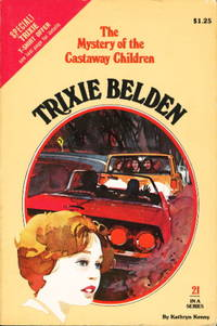 image of TRIXIE BELDEN: THE MYSTERY OF THE CASTAWAY CHILDREN. #21.
