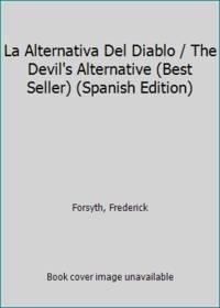 La alternativa del diablo (Best Seller) (Spanish Edition)