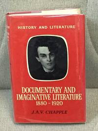 image of Documentary and Imaginative Literature 1880-1920