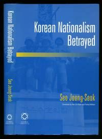 Korean Nationalism Betrayed