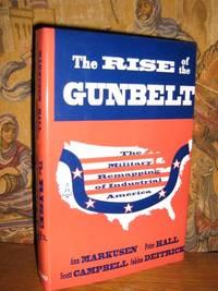 The Rise Of The Gunbelt