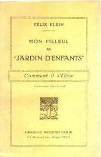 Mon filleuk au jardin d 39 enfants by klein felix 1931 for Au jardin d enfant