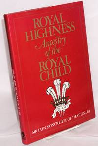 Royal highness; ancestry of the royal child