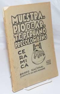 Muestrario de Arte Peruano Precolombino.  I.--Ceramica