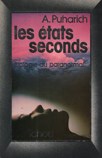 image of Les états seconds  biologie du paranormal. Collection PSI