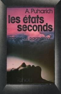 Les états seconds, biologie du paranormal.  Collection PSI.