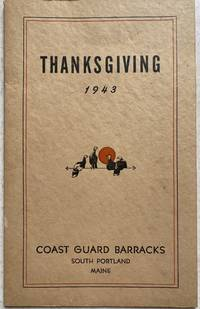 Thanksgiving 1943, Coast Guard Barracks, South Portland, Maine