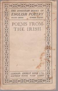 The Augustan Books of English Poetry second Series Number Eleven POEMS FROM THE IRISH