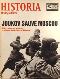 Historia magazine. Seconde guerre mondiale. Numéro 32. Joukov sauve Moscou. 30 mai 1968. by HISTORIA MAGAZINE SECONDE GUERRE MONDIALE - 1968