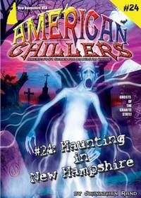American Chillers #24 Haunting in New Hampshire