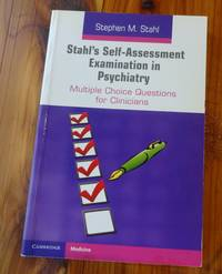 image of Stahl's Self-Assessment Examination in Psychiatry (Multiple Choice Questions for Clinicians)