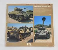 Warmachines No. 4 - Israeli M4 Sherman and Derivatives
