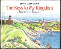 The Keys to My Kingdom: A Poem in Three Languages