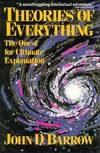 image of Theories of Everything : The Quest for Ultimate Explanation