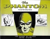 THE PHANTOM: THE GAME OF ALVAR 7/29/1940 - 12/14/1940