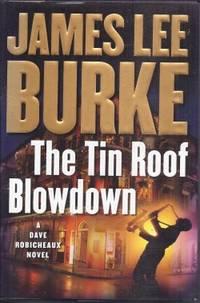 THE TIN ROOF BLOWDOWN; a Dave Robicheaux Novel