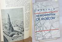 The Reconstruction of Moscow