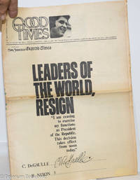 image of Good Times: universal life/ bulletin of the Church of the Times; vol. 2, #17, April 30, 1969: Leaders of the World Resign