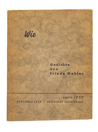 Wir; Gedichte by  FRIEDA MEHLER - Paperback - Signed First Edition - 1937 - from Captain's Bookshelf, Inc., ABAA (SKU: 32479)