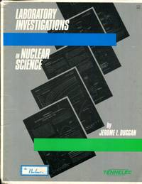 Laboratory investigations in nuclear science