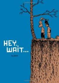 Hey, Wait... by Jason - Paperback - 2001-04-09 - from Books Express and Biblio.com