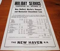 [broadside]  HOLIDAY SERVICE - THANKSGIVING DAY, NOVEMBER 26 [1936] - NEW BEDFORD, MARTHA'S VINEYARD AND NANTUCKET STEAMBOAT LINE:; To accommodate holiday travel to and from Islands of Martha's Vineyard and Nantucket, special schedules have been arranged...