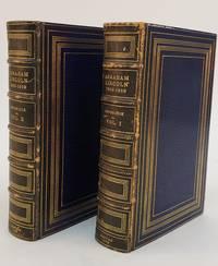 ABRAHAM LINCOLN [TWO VOLUMES] [UNIQUE AUTHOR'S COPY]