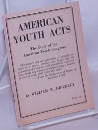 image of American youth acts, the story of the American Youth Congress
