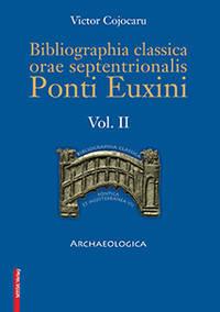 BIBLIOGRAPHIA CLASSICA ORAE SEPTENTRIONALIS PONTI EUXINI VOL. II