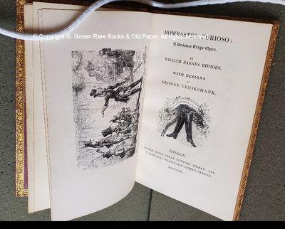 Rhodes, William Barnes. BOMBASTES FURIOSO: A Burlesque Tragic Opera. With Designs by George Cruiksha...